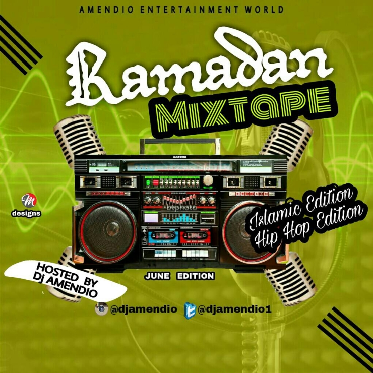 MIXTAPE: DJ Amendio Ramadan Mixtape (Hip Hop Edition) & (Islamic Edition)